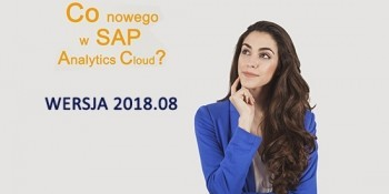 SAP Analytics Cloud – WERSJA 2018.08