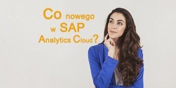 Co nowego w SAP Analytics Cloud?