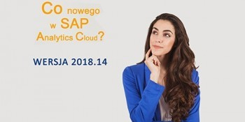 SAP Analytics Cloud – WERSJA 2018.14