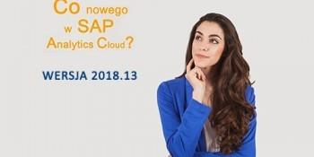 SAP Analytics Cloud – WERSJA 2018.13