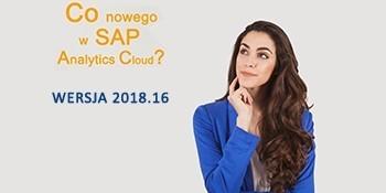 SAP Analytics Cloud – WERSJA 2018.16