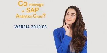 SAP Analytics Cloud – WERSJA 2019.03