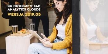 SAP Analytics Cloud – WERSJA 2019.05